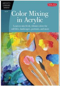 New Book, Color Mixing in Acrylic by David Lloyd Glover Now Available